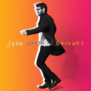 Josh Groban - Bridges (Deluxe)