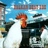 Balkan Beat Box - Hassan's Mimuna (Featuring Hassan Ben Jaffar)