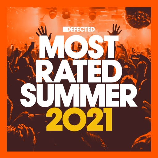 Defected Presents Most Rated Summer 2021 by Various Artists