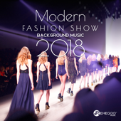 Modern Fashion Show Background Music 2018