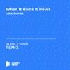 DJ Eric Z (CND) - When It Rains It Pours (DJ Eric Z (CND) Unofficial Remix) [Luke Combs]