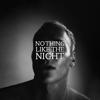 Sam Himself - Nothing Like the Night Grafik