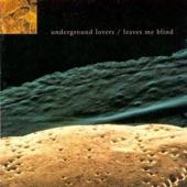 Underground Lovers - I Was Right