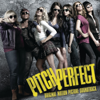 Various Artists - Pitch Perfect (Original Motion Picture Soundtrack) artwork