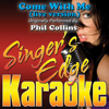 Come With Me (live version) [Originally Performed By Phil Collins] [Instrumental] - Singer's Edge Karaoke