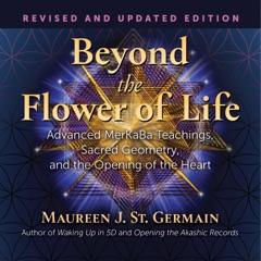 Beyond the Flower of Life (Unabridged)