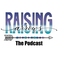 Raising Arrows Podcast podcast
