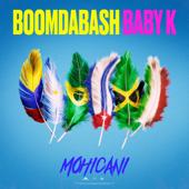 Mohicani - BoomDaBash & Baby K
