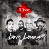 Love Lounge - Single, LIVE