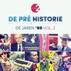 Various Artists - De Pré Historie - De Jaren '80 Vol. 2 artwork