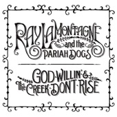 Ray LaMontagne And The Pariah Dogs - Devil's in the Jukebox