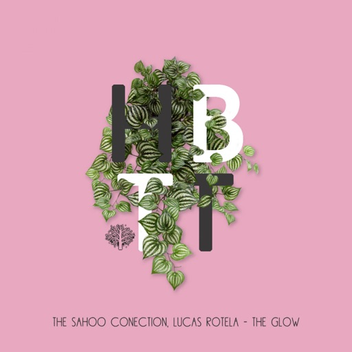 The Glow - Single by Lucas Rotela & The Sahoo Conection