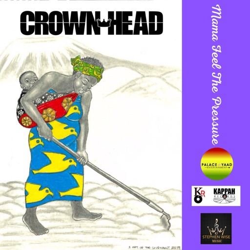 Art for Mama Feel The Pressure by Crown Head