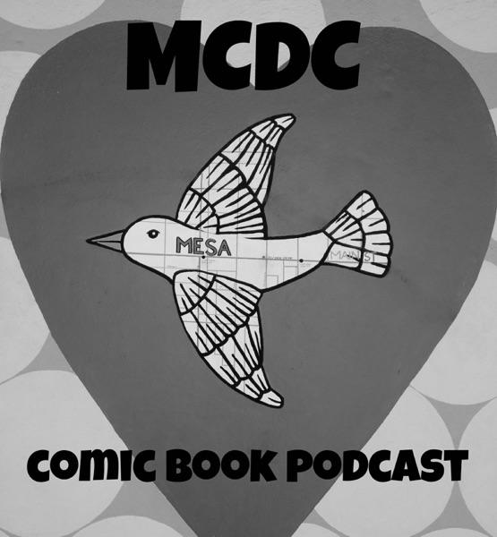 MCDC Comic Book Podcast