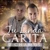 Tu Linda Carita - Single