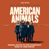American Animals (Original Motion Picture Soundtrack) - Anne Nikitin