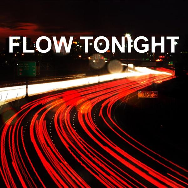 Flow Tonight