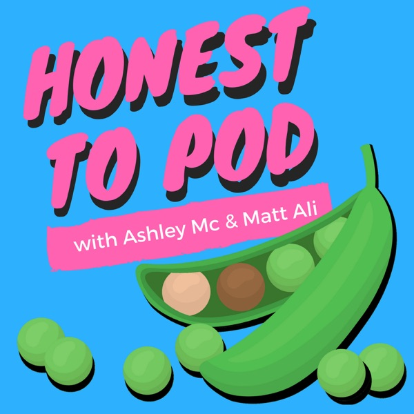 Honest To Pod