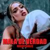 Mariah Angeliq - Mala De Verdad portada