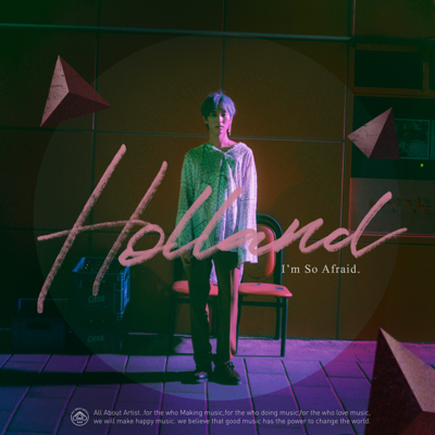 I'm so Afraid - Holland song