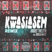 Kwasiasem (Rebecca Winter Remix)