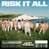 Risk It All - Ella Henderson, House Gospel Choir & Just Kiddin mp3