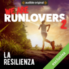 Runlovers - La resilienza: We are RunLovers 2 Grafik