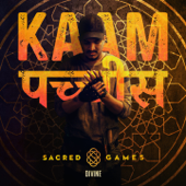 [Download] Kaam 25 (Sacred Games) MP3