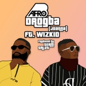 Afro B featuring Wizkid - Drogba (Joanna)  feat. Wizkid