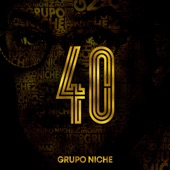Grupo  Niche - Algo Que Se Quede