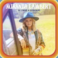 Album If I Was a Cowboy - Miranda Lambert