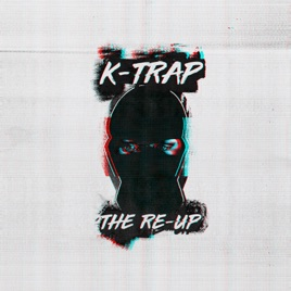 K-Trap – The Re-Up [iTunes Plus M4A] | iplusall.4fullz.com