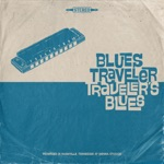 Blues Traveler - Trouble in Mind (feat. Keb' Mo')
