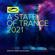 A State of Trance 2021 (DJ Mix) [Mixed by Armin van Buuren] - Armin van Buuren