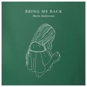 Marie Dahlstrom - Bring Me Back