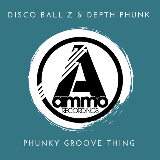 Phunky Groove Thing - Single by Disco Ball'z & Depth Phunk
