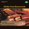 Khaike Paan Banaraswala Remix Single