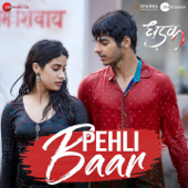 Pehli Baar (From