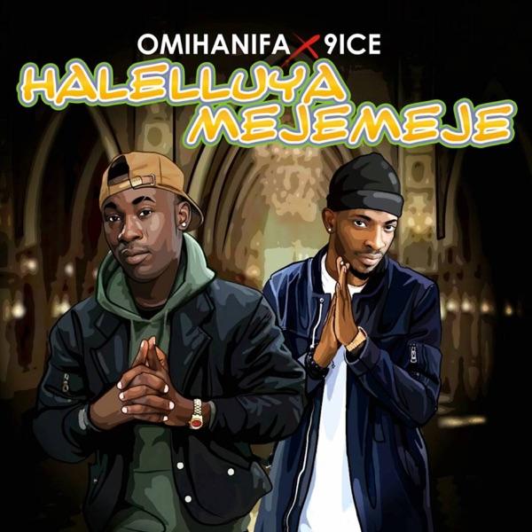 Halelluya Mejemeje (feat. 9ice) - Single