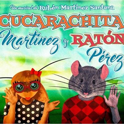 Cucarachita Martínez y Ratón Pérez - Rubén Martínez Santana