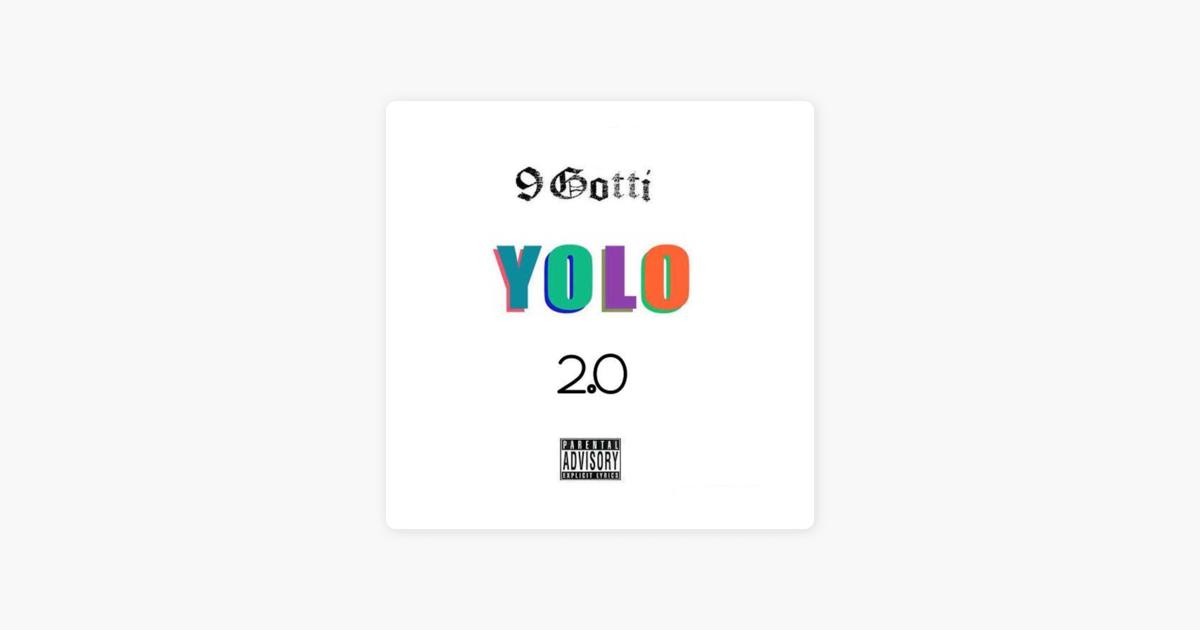 Yolo 2 0 - Single by 9Gotti