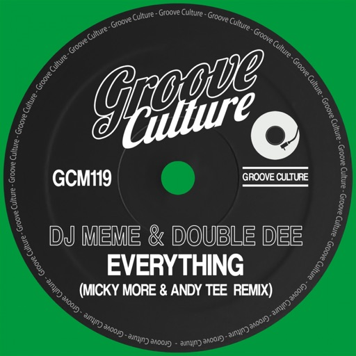 Everything (Micky More & Andy Tee Remix) - Single by DJ Meme & Double Dee