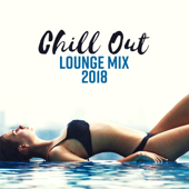 Chill Out Lounge Mix 2018 - Ibiza Summer, Island Paradise, Ambient Light
