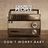 Tomorrow People - Don't Worry Baby artwork