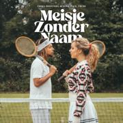 EUROPESE OMROEP | Meisje Zonder Naam - Emma Heesters, Ronnie Flex & Trobi