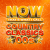 Various Artists - NOW That's What I Call Country Classics 00s  artwork