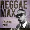 Reggae Max: Frankie Paul ジャケット写真