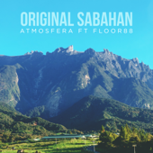 Original Sabahan (feat. Floor88) - Atmosfera & Floor88