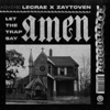 Let the Trap Say Amen - Lecrae & Zaytoven