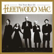 The Very Best of Fleetwood Mac (Remastered) - Fleetwood Mac